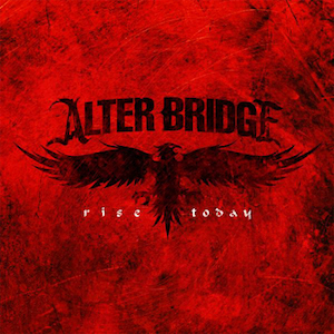 rise-today-alter-bridge