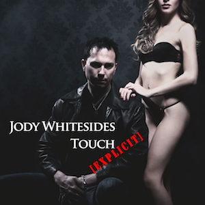 jody-whitesides-touch-explicit-300
