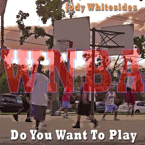 Do You Want To Play (WNBA mixes)